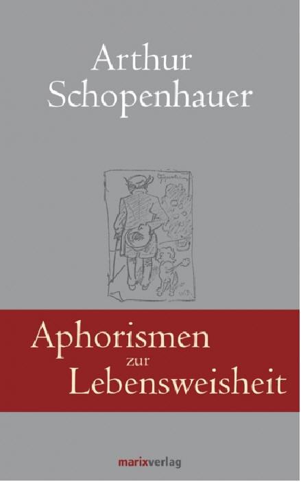 Cover: Arthur Schopenhauer Aphorismen zur Lebensweisheit
