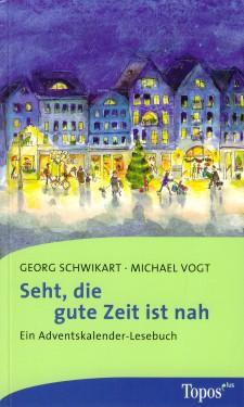 Cover: Seht die gute Zeit ist nah