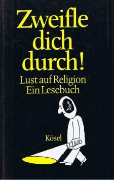 Cover: Zweifle Dich Durch