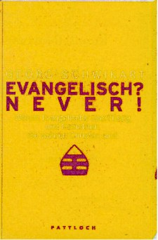 Cover: Evangelisch?Never!