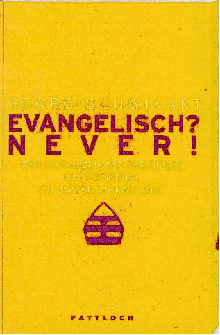 Cover: Evangelisch?Never!