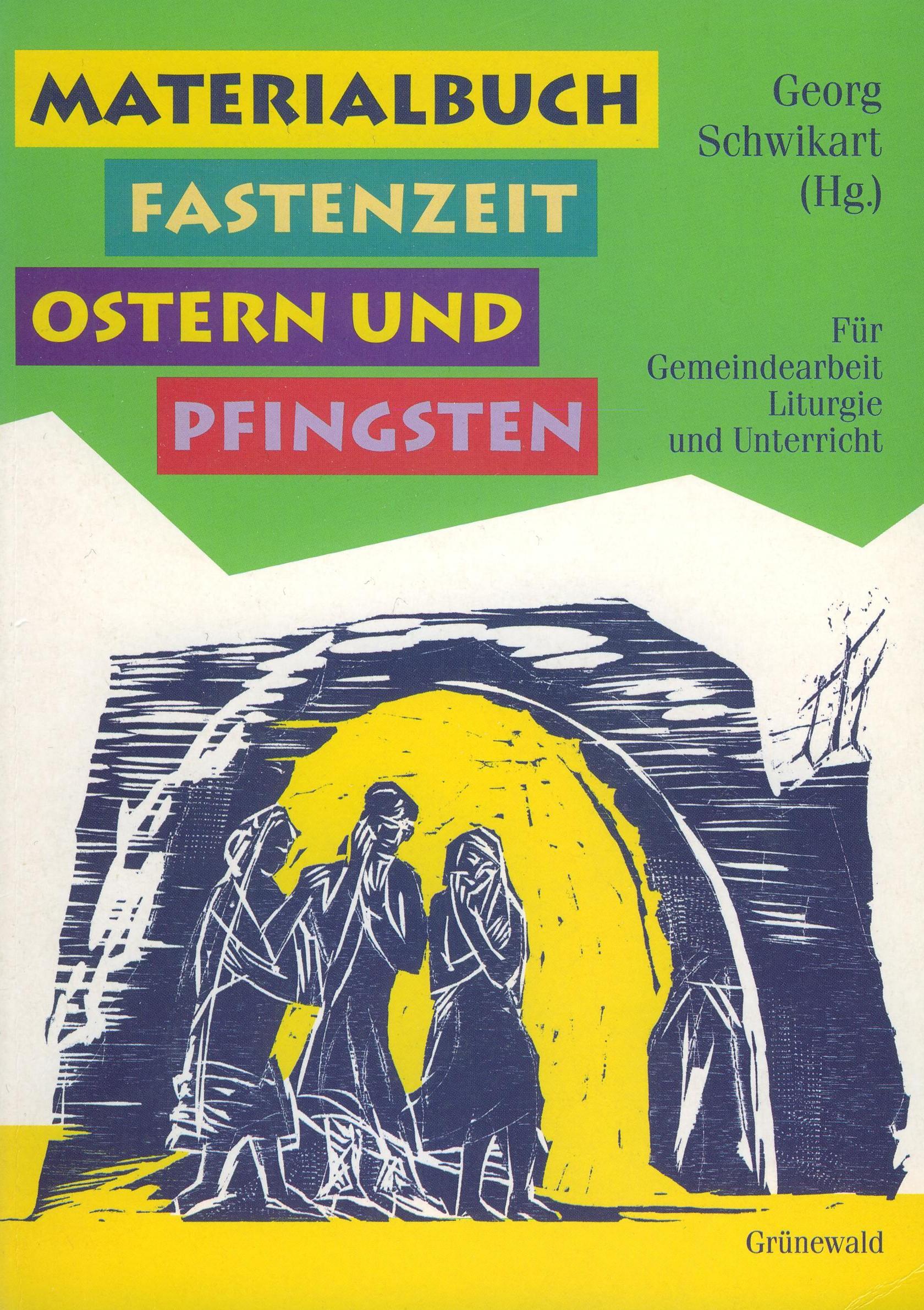 Cover: Materialbuch Fastenzeit, Ostern und Pfingsten