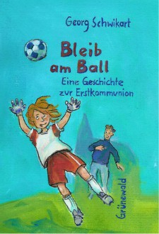 Cover: Bleib am Ball