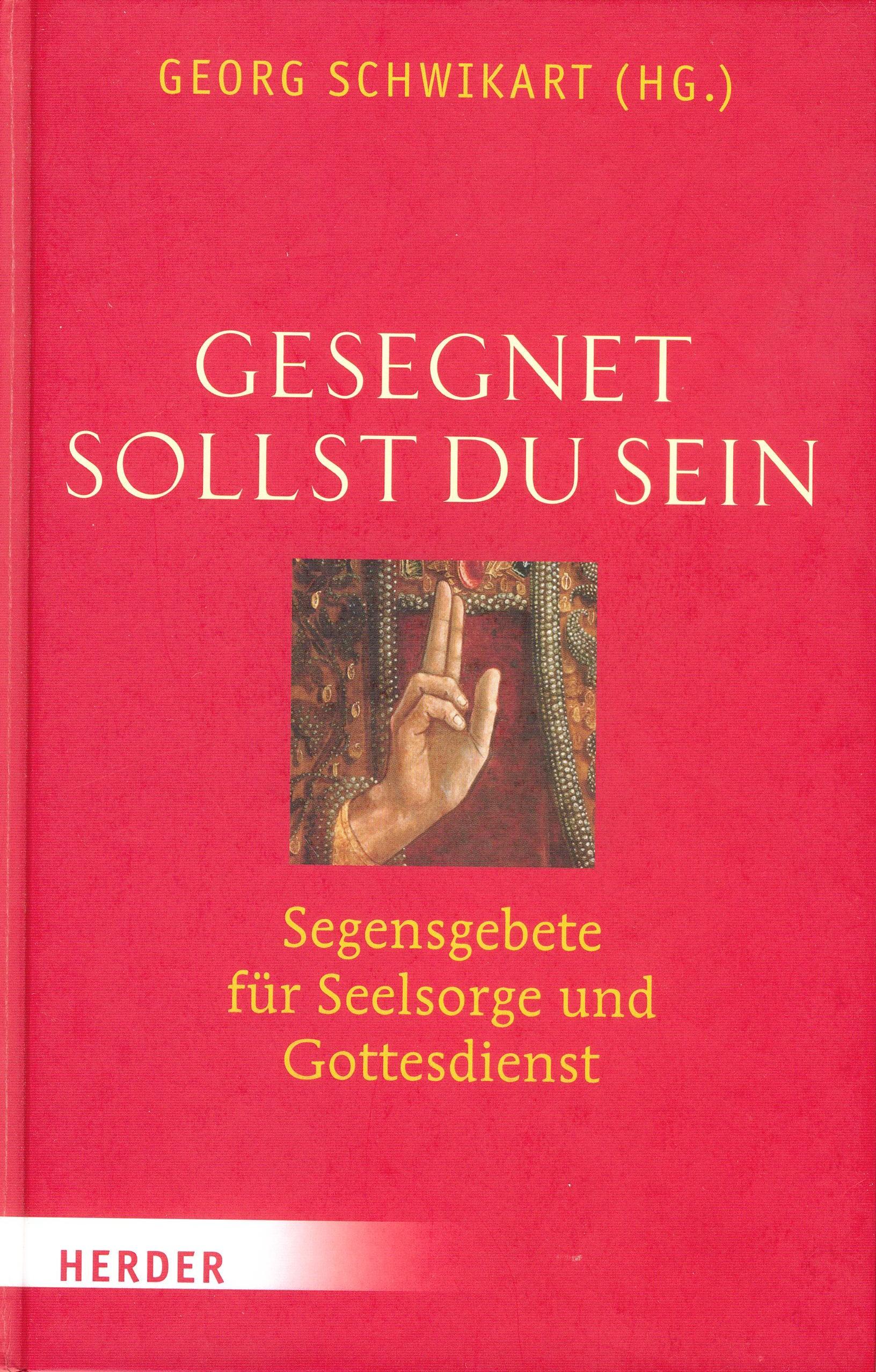 Cover: Gesegnet sollst Du sein