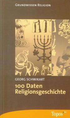 Cover: 100 Daten Religionsgeschichte