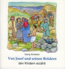 Cover: Von Josef und seinen Brüdern den Kindern erzählt