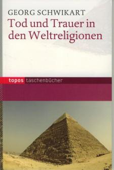 Cover: Tod und Trauer in den Weltreligionen