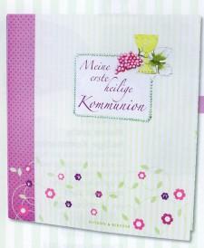 Cover: Meine erste heilige Kommunion - Erinnerungsalbum