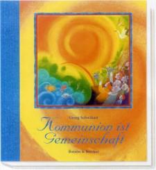 Cover: Kommunion ist Gemeinschaft