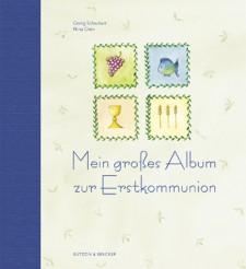 Cover: Mein großes Album zur Erstkommunion