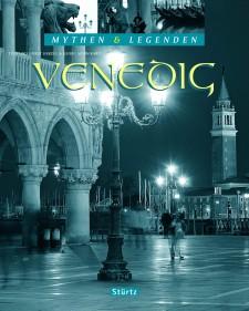 Cover: Mythen und Legenden: Venedig