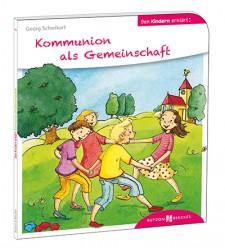 Cover: Kommunion als Gemeinschaft den Kindern erzählt