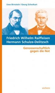 Friedrich Wilhelm Raiffeisen • Hermann Schulze-Delitzsch Genossenschaftlich gegen die Not Gemeinsam mit Uwe Birnstein 96 Seiten, Broschur ISBN 978-3-88981-356-5