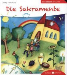 Cover: Die Sakramente den Kindern erklärt