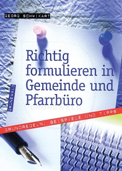 Cover: Richtig formulieren in Gemeinde und Pfarrbüro