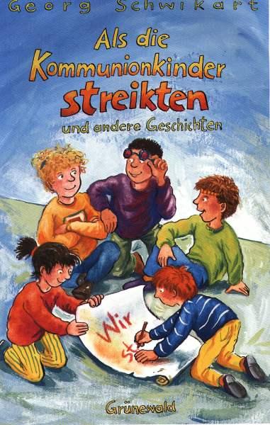 Cover: Als die Kommunionkinder streikten