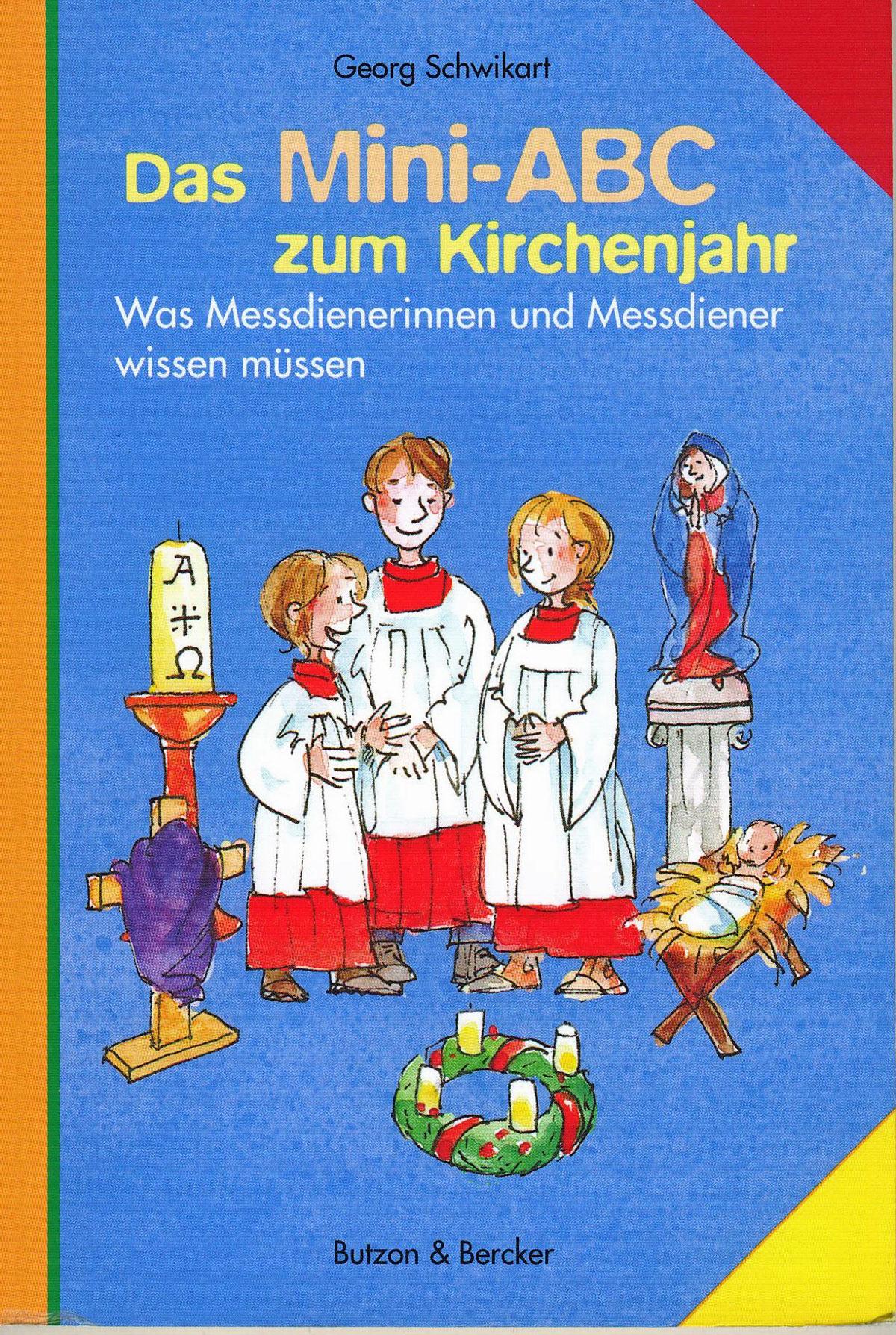 Cover: Das Mini-ABC zum Kirchenjahr