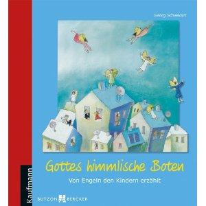 Cover: Gottes himmlische Boten. Von Engeln den Kindern erzählt