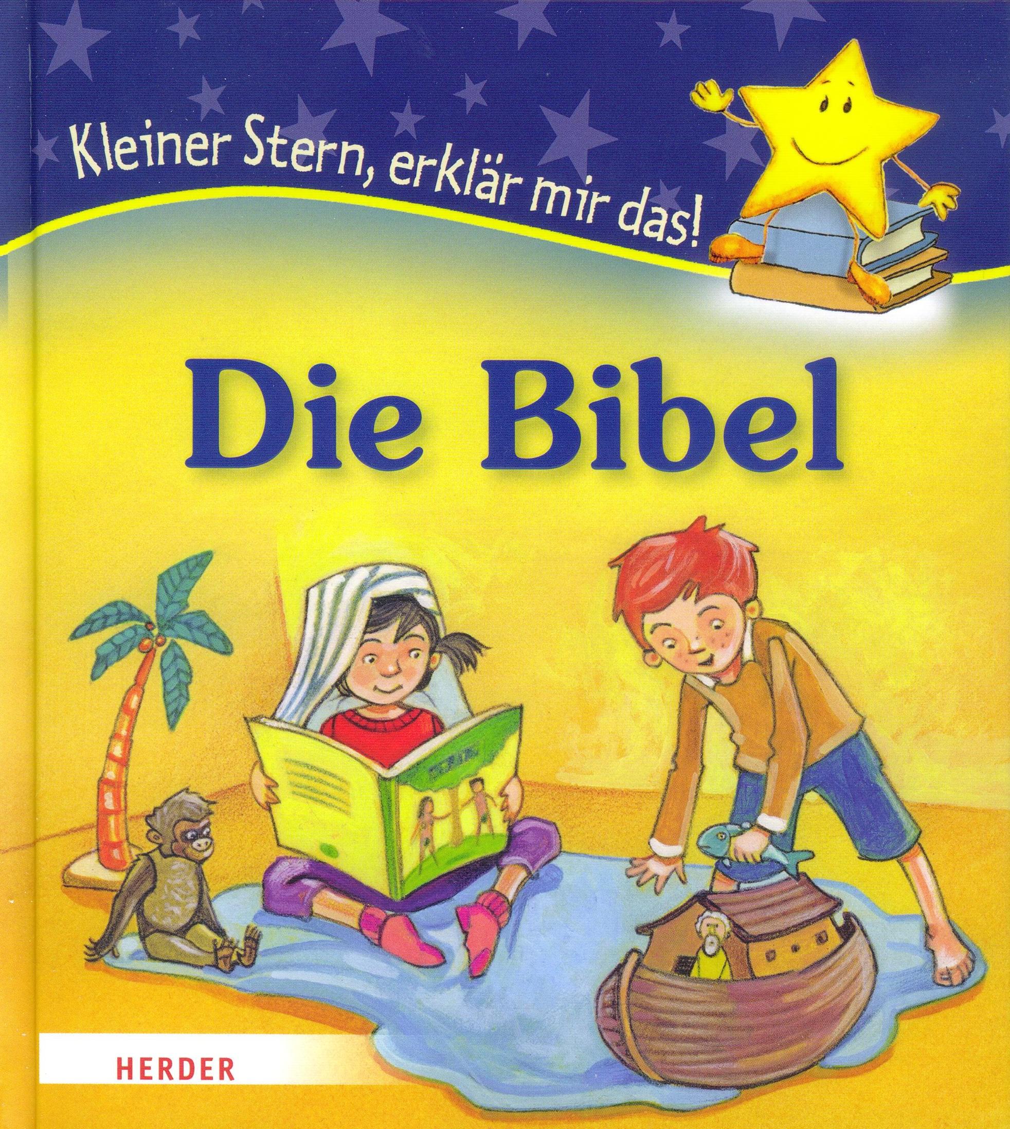 Cover: Kleiner Stern, erklär mir das! Die Bibel