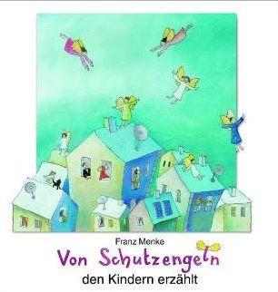 Cover: Von Schutzengeln den Kindern erzählt