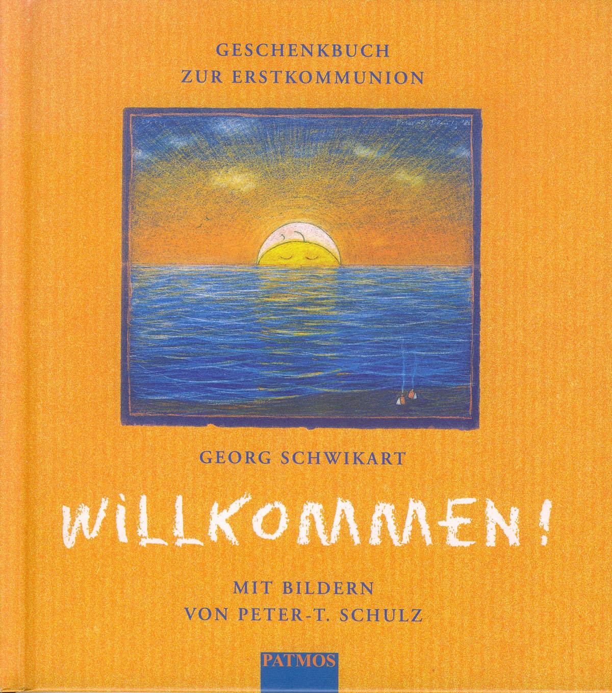 Cover: Willkommen: Geschenkbuch zur Erstkommunion