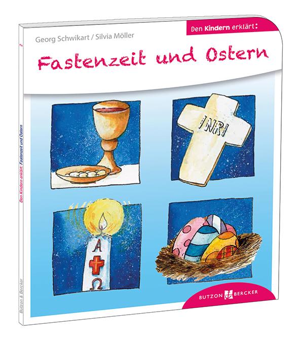 Cover: Fastenzeit und Ostern den Kindern erklärt