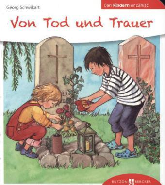 Cover: Von Tod und Trauer